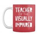 Teacher of the visually impaired mug