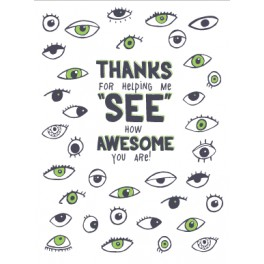 "Thanks for helping me ""See"" Card"